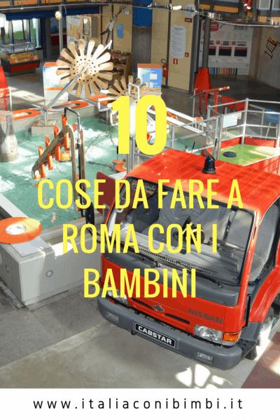 10 cose da fare a Roma con bambini Pinterest