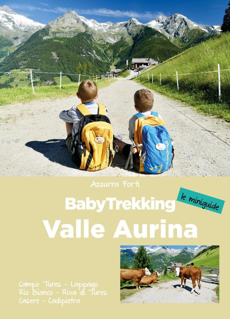 babytrekking Valle Aurina